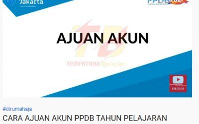 Tata cara pendaftaran PPDB DKI Jakarta Tahun 2021